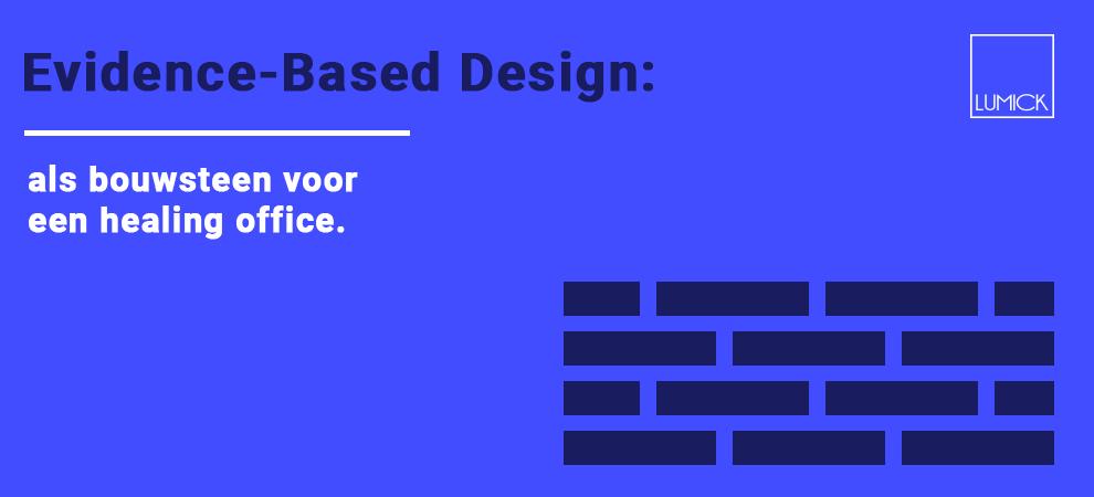 evidence-based-design-als-bouwsteen-voor-een-healing-office